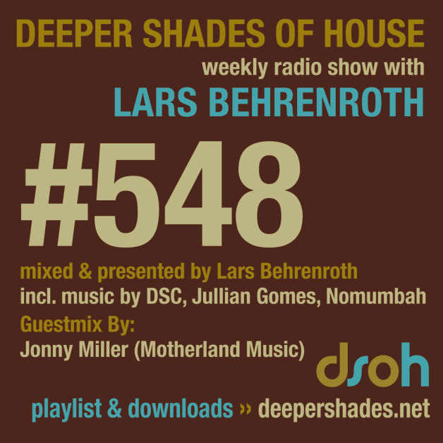 Sunday October 23th 05.00pm CET- Deeper Shades of House radio by Lars Behrenroth