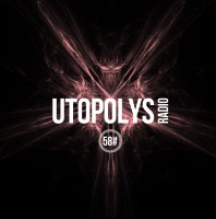 Sunday October 23th 09.00pm CET – Utopolys Radio #58 by Uto Karem