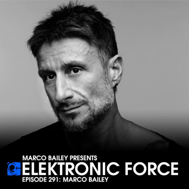 Friday October 28th 06.00pm CET – Elektronic Force #291 by Marco Bailey