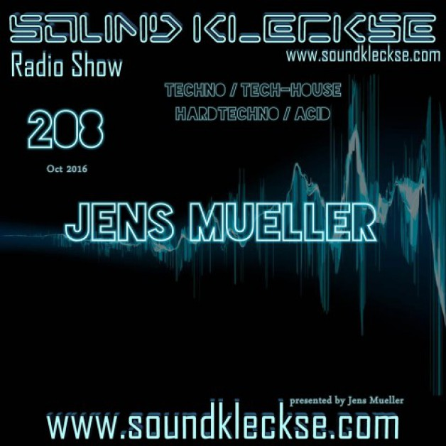 Saturday October 29th 6.00pm CET – Sound Kleckse radio #208  by Jens Mueller