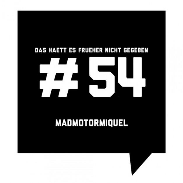 Tuesday November 1th 09.00pm CET – Das Haett Es Frueher Nicht Gegeben Podcast #54
