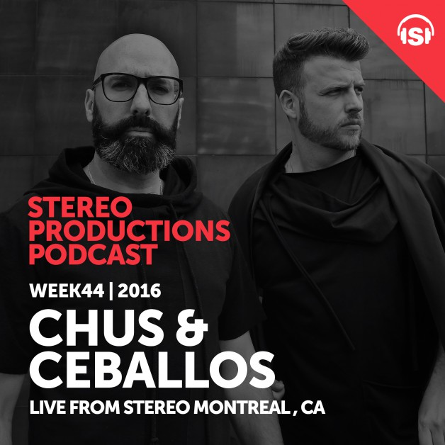 Wednesday November 2th 08.00pm CET – Stereo Productions Podcast #172 by Chus & Ceballos