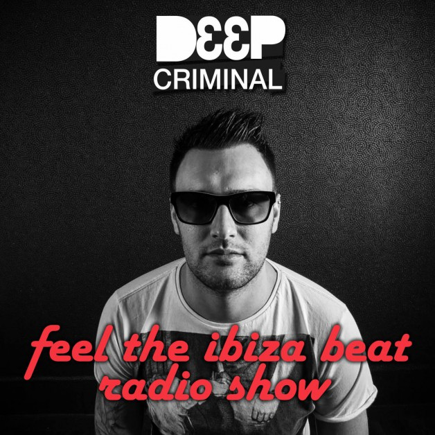 Thursday January 12th 07.00pm CET – Feel the Ibiza beat  by Deep Criminal