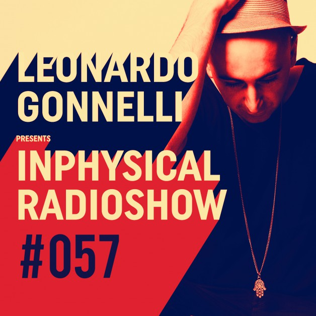 Friday November 11th 11.00pm CET- Inphysical Radio #057 by Leonardo Gonelli