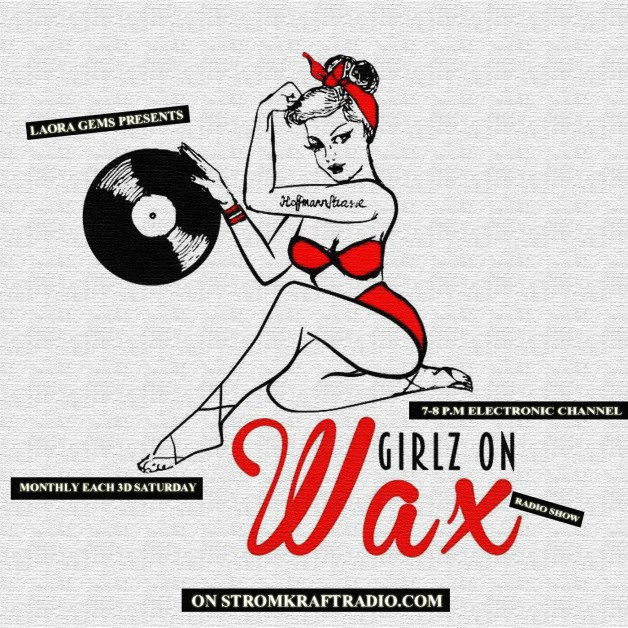Saturday January 7th 07.00pm CET – GIRLZ ON WAX Radio Show by Laora Gems