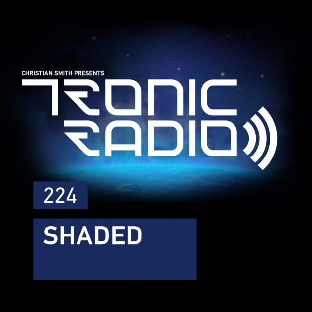 Wednesday November 16th 09.00pm CET – Tronic Radio #224 by Christian Smith