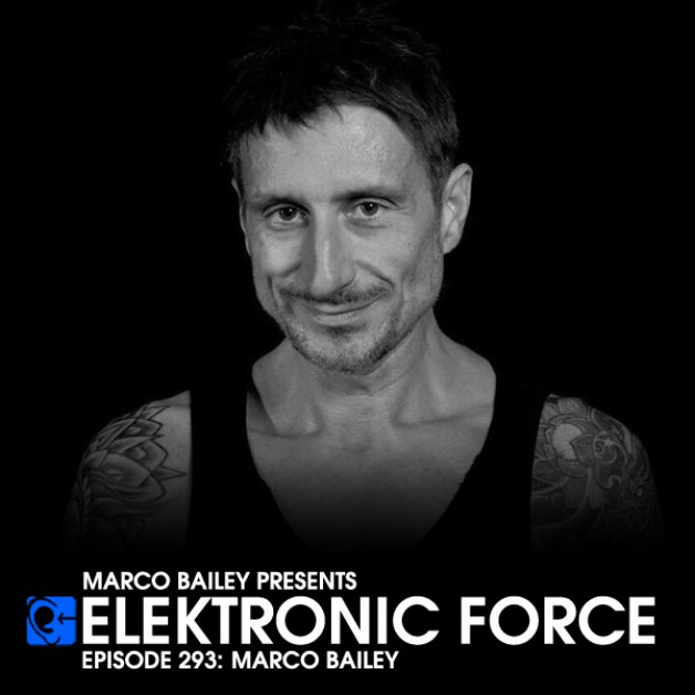 Friday November 18th 06.00pm CET – Elektronic Force #293 by Marco Bailey