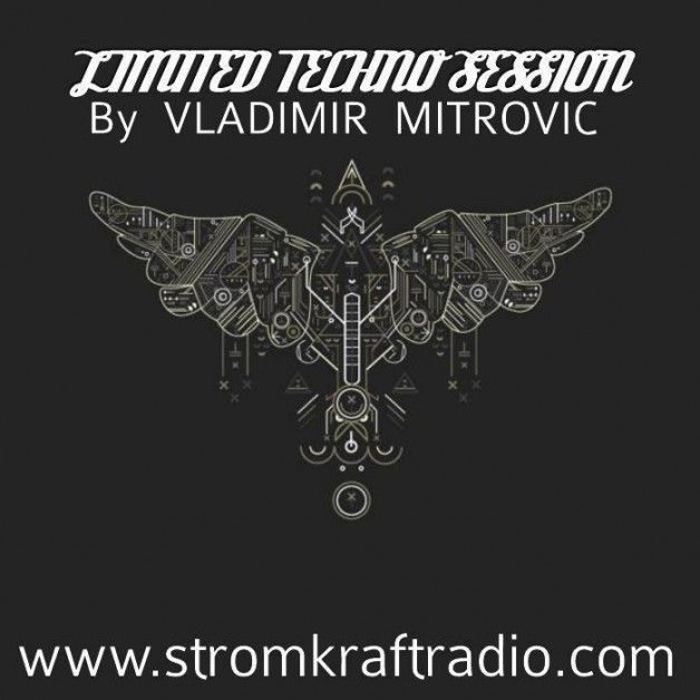 Sunday December 18th 08.00pm CET – Limited Techno Sessions  by Vladimir Mitrovic