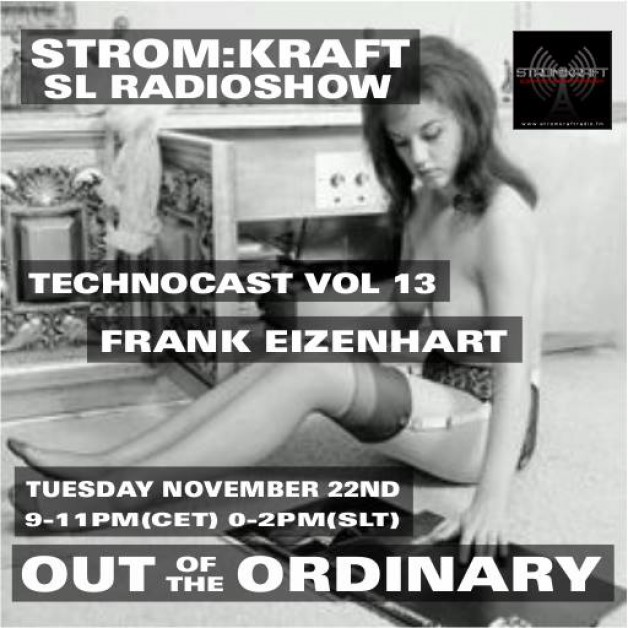 Tuesday November 22th 9.00pm CET [0.00pm SLT] – Second Life's OUT OF THE ORDINARY RADIO #13 – Frank Eizenhart (USA)