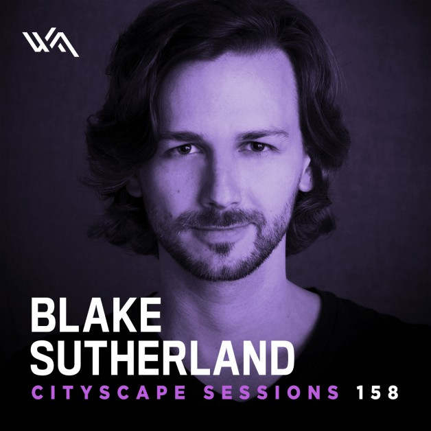 Wednesday November 30th 06.00pm CET- CITYSCAPE SESSIONS #158 by Blake Sutherland