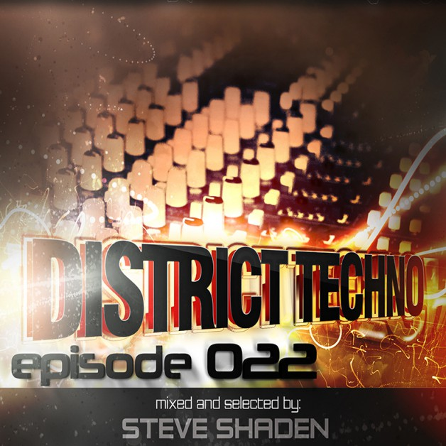 Monday December 12th 9.00pm CET- DISTRICT TECHNO  by Steve Shaden