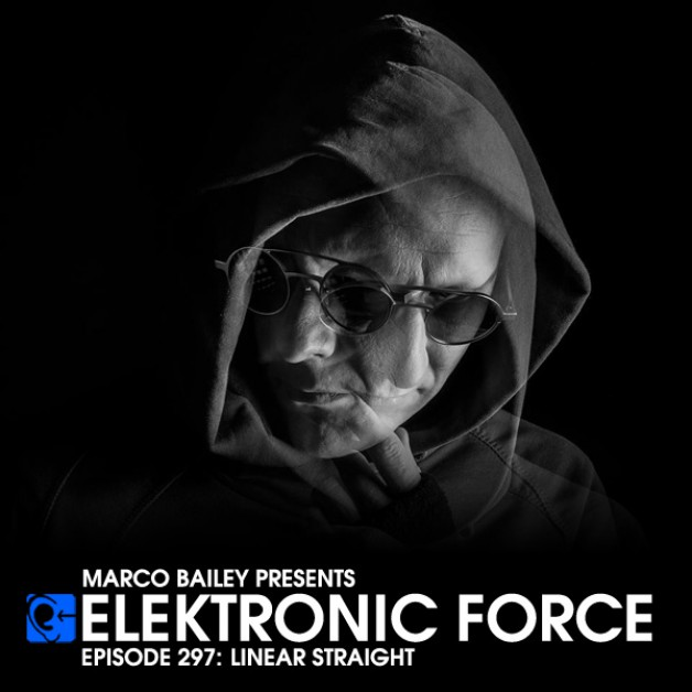 Friday December 16th 06.00pm CET – Elektronic Force #297 by Marco Bailey