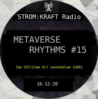 Tuesday December 20th 07.00pm CET [10.00am SLT] – Second Life's METAVERSE RHYTHMS RADIO  – Sandro Sonnenblum (GER)