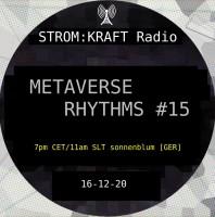 Tuesday January 3th 07.00pm CET [10.00am SLT] – Second Life's METAVERSE RHYTHMS RADIO  – Sandro Sonnenblum (GER)