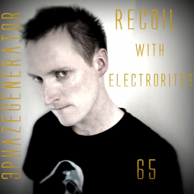 Thursday December 22th 06.00pm CET – Recoil Radio #65 by 3Phazegenerator
