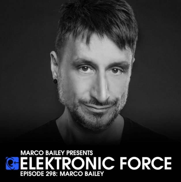 Friday December 23th 06.00pm CET – Elektronic Force #298 by Marco Bailey