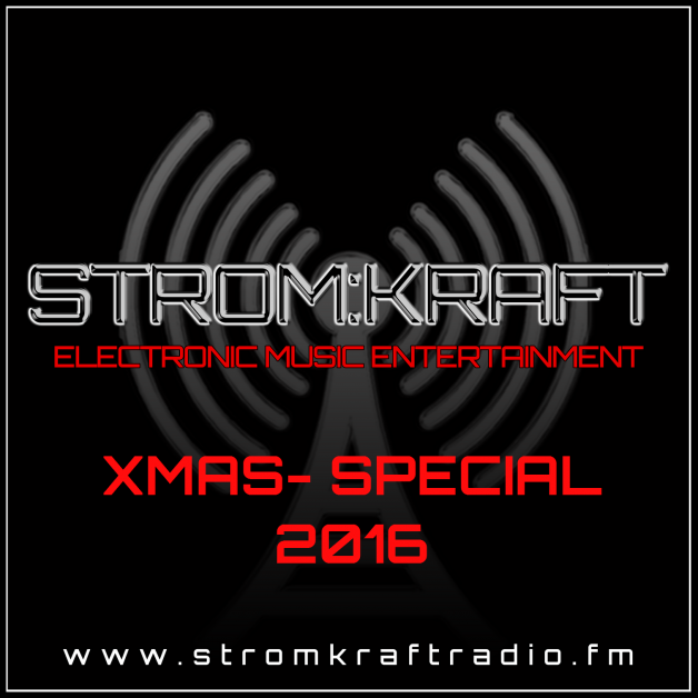 Sunday December 25th – STROM:KRAFT RADIO XMAS SPECIAL – FULL SCEDULE