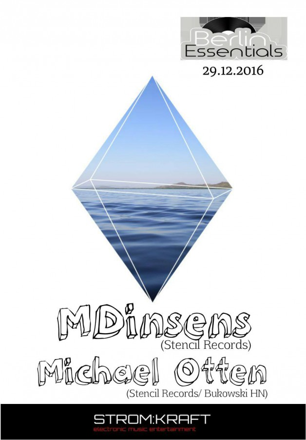 Thursday December 29th 08.00pm CET- Berlin Essentials Radio by Michael Otten ( Stencil Rec.)