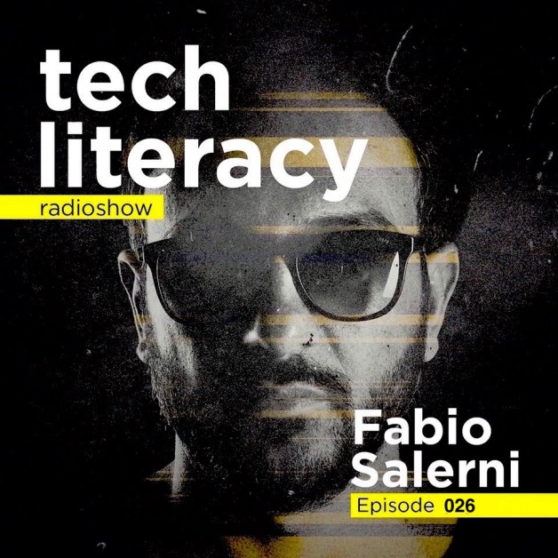 Friday January 13th 09.00pm CET –  Tech Literacy Radio #26 by Fabio Salerni
