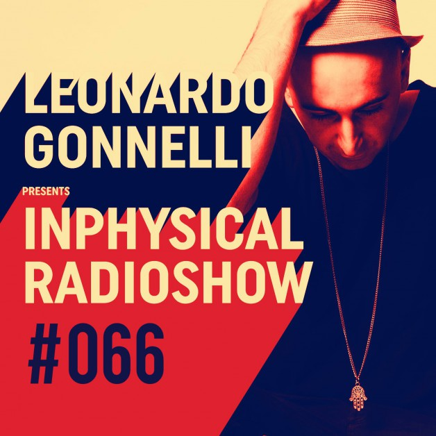 Friday January 13th 11.00pm CET- Inphysical Radio #066 by Leonardo Gonelli