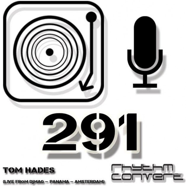 Sunday January 15th 04.00pm CET – The Rhythm Converted radio by Tom Hades #291
