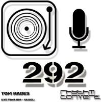 Sunday January 22th 04.00pm CET – The Rhythm Converted radio by Tom Hades #291