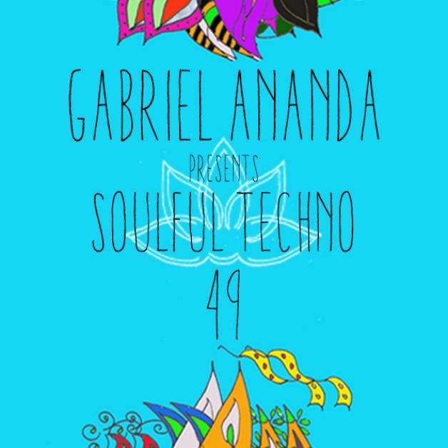 Sunday January 22th 08.00pm CET – Soulful Techno Radio by Gabriel Ananda