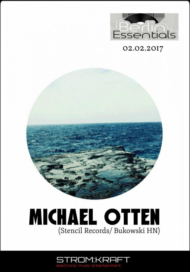 Thursday February 2nd 08.00pm CET- Berlin Essentials Radio by Michael Otten ( Stencil Rec.)