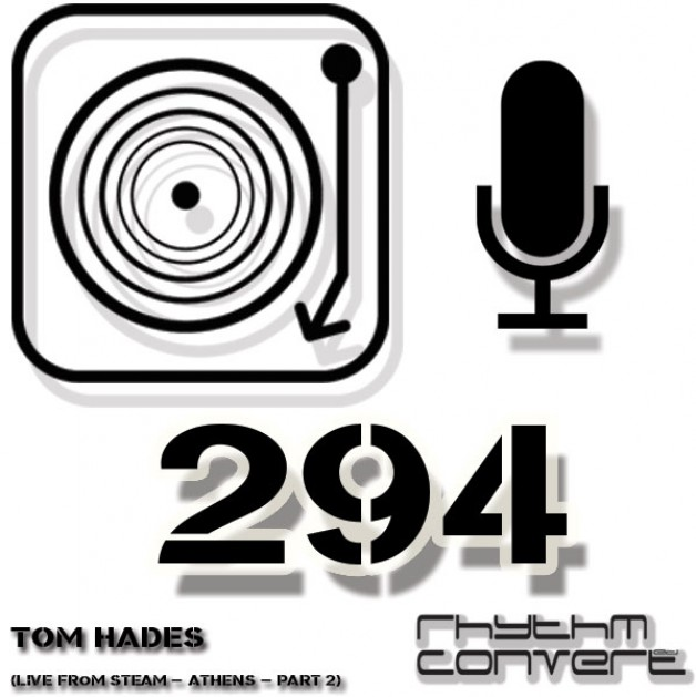 Sunday February 5th 04.00pm CET – The Rhythm Converted radio by Tom Hades #294