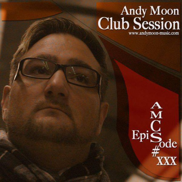 Sunday Febuary 5th 05.00pm CET – Andy Moon Club Session