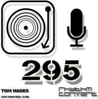 Sunday February 12th 04.00pm CET – The Rhythm Converted radio by Tom Hades #295