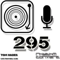 Sunday February 12th 04.00pm CET – The Rhythm Converted radio by Tom Hades #295