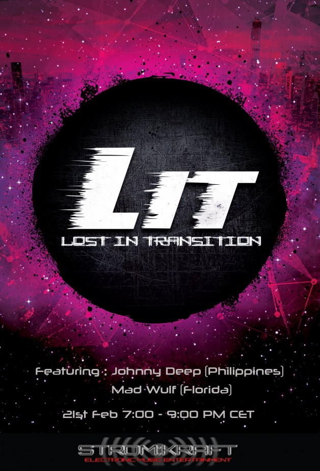 Tuesday February 21th 07.00pm CET- Lost in Transmittion Radio #02 by Johnny Deep