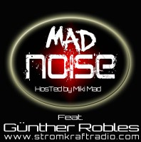 Friday February 24th 09.00pm CET – Mad Noise Radio by Miki Mad