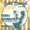 Thursday 24th Apr. 8.00pm (CET) – BERLIN ESSENTIALS exclusive Radio Show presents THOMAS SCHUMACHER and MICHAEL OTTEN