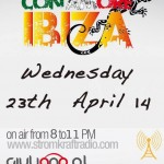 Wednesday 23rd Apr. 8.00pm (CET) – STROM:KRAFT presents CON AMORE IBIZA exclusive Radio Show