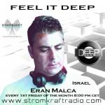 Friday July 3th 08.00pm CET- FEEL IT DEEP #02 by Eran Malca