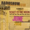 Saturday 2nd Aug. 6.00pm (CET) – MOONBEAM – Ticket to the Moon Radio Show