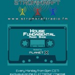 Monday 10th Mar. 8.00pm (CET) – PLANET X présents HOUSE FUNDAMENTAL exclusive Radio Show