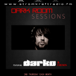 Thursday 13th Mar. 11.00pm (CET) – STROM:KRAFT pres. DARK ROOM SESSIONS exclusive Radio Show DARKO (US) and Friends