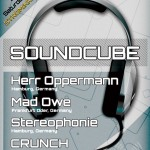 Saturday 26th Jul. 8.00pm (CET) – STROM:KRAFT SOUNDCUBE exclusive Radio Show presents Herr Oppermann – Mad Owe – Stereophonie – CRUNCH